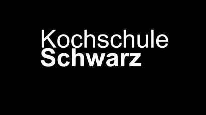 Kochschule Schwarz